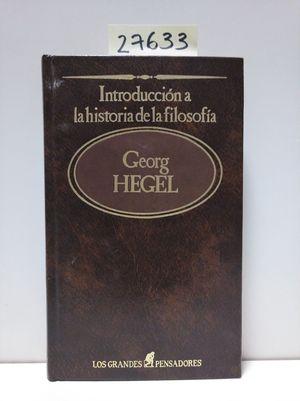INTRODUCCIÓN A LA HISTORIA DE LA FILOSOFÍA. TOMO 13. HEGEL