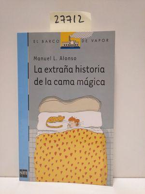 LA EXTRAÑA HISTORIA DE LA CAMA MÁGICA