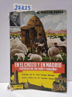 EN EL CHOZO Y EN MADRID