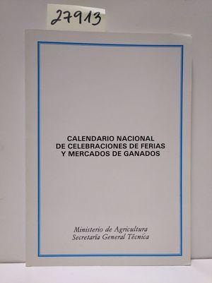 CALENDARIO NACIONAL DE CELEBRACIONES DE FERIAS Y MERCADOS DE GANADOS.