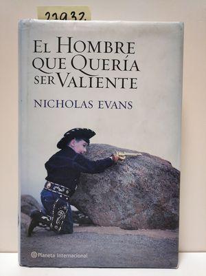 EL HOMBRE QUE QUERÍA SER VALIENTE