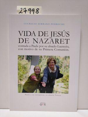 VIDA DE JESÚS DE NAZARET