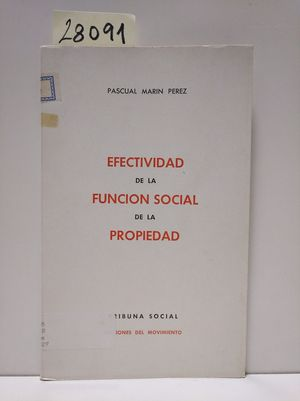 EFECTIVIDAD DE LA FUNCIÓN SOCIAL DE LA PROPIEDAD
