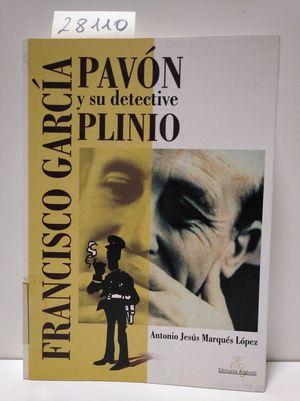 FRANCISCO GARCÍA PAVÓN Y SU DETECTIVE PLINIO