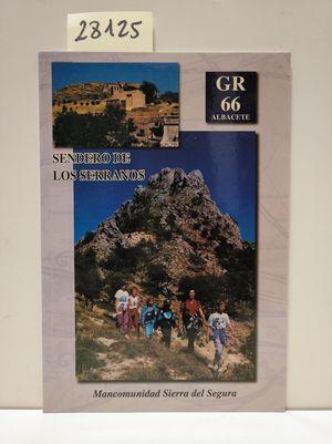 SENDERO DE LOS SERRANOS GR-66