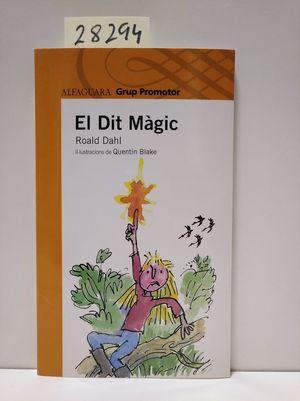 EL DIT MAGIC (GRUP PROMOTOR)