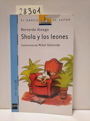 SHOLA Y LOS LEONES