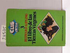 EL LIBRO DE LAS TIERRAS VÍRGENES (LIBRO DE LA SELVA)