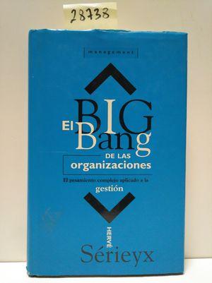 EL BIG BANG DE LAS ORGANIZACIONES