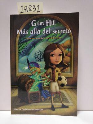 GRIM HILL MAS ALLA DEL SECRETO