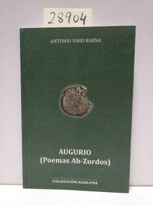AUGURIO (POEMAS AB-ZURDOS)