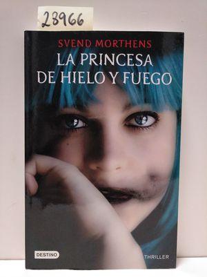 LA PRINCESA DE HIELO Y FUEGO