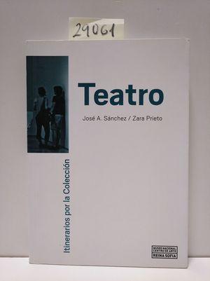 ITINERARIOS POR LA COLECCIÓN. TEATRO