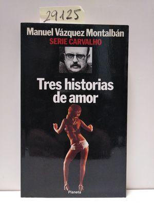 TRES HISTORIAS DE AMOR