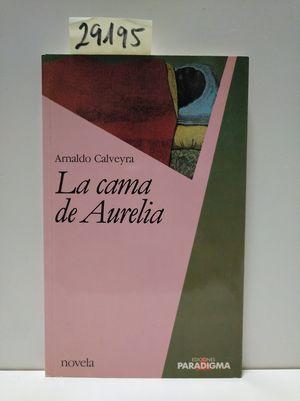 LA CAMA DE AURELIA