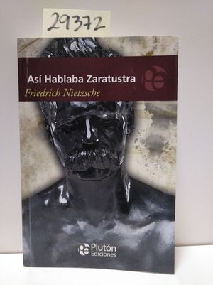 ASÍ HABLABA ZARATUSTRA