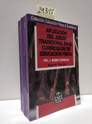 APLICACIÓN DEL JUEGO TRADICIONAL EN EL CURRÍCULUM DE EDUCACIÓN FÍSICA.
