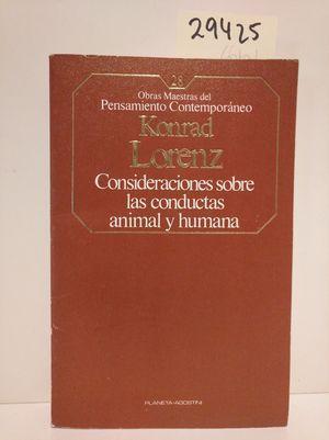 CONSIDERACIONES SOBRE LAS CONDUCTAS ANIMAL Y HUMANA