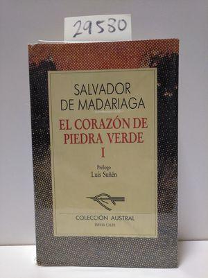 EL CORAZÓN DE PIEDRA VERDE, I