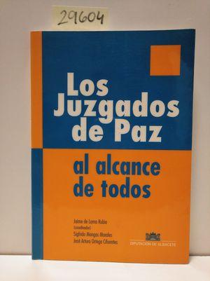 LOS JUZGADOS DE PAZ AL ALCANCE DE TODOS