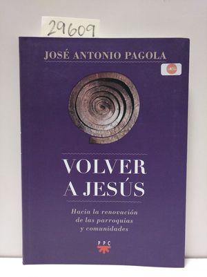 VOLVER A JESÚS