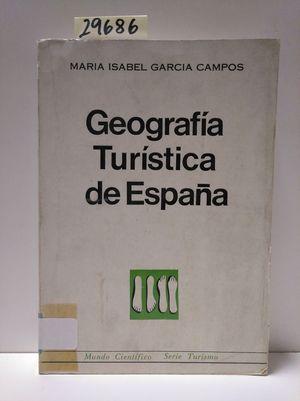 GEOGRAFÍA TURÍSTICA DE ESPAÑA