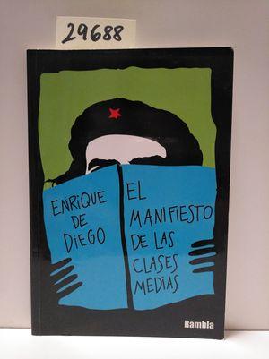 EL MANIFIESTO DE LAS CLASES MEDIAS