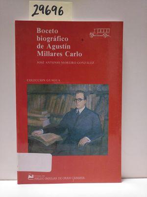 BOCETO BIOGRÁFICO DE AGUSTÍN MILLARES CARLO