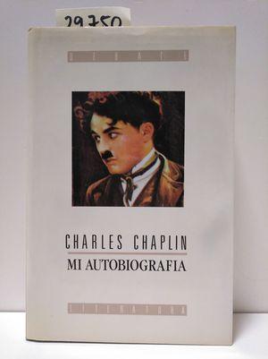 CHARLES CHAPLIN, MI AUTOBIOGRAFIA