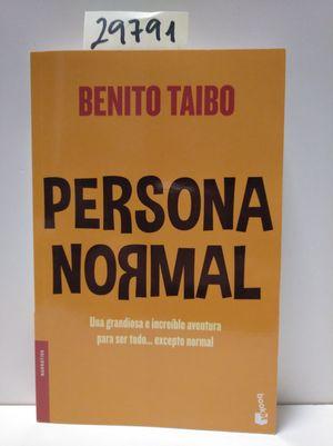 PERSONA NORMAL: UNA GRANDIOSA E INCREIBLE AVENTURA PARA SER TODO...EXCEPTO NORMAL