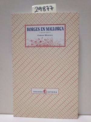 BORGES EN MALLORCA