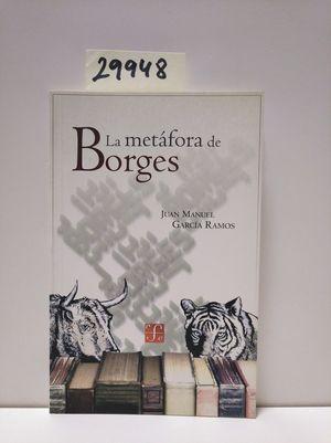 LA METÁFORA DE BORGES