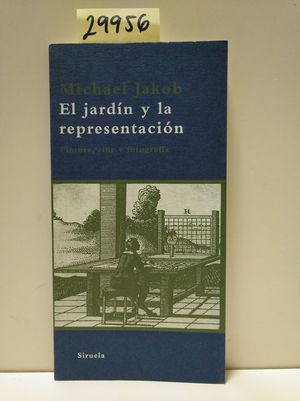 EL JARDÍN Y LA REPRESENTACIÓN