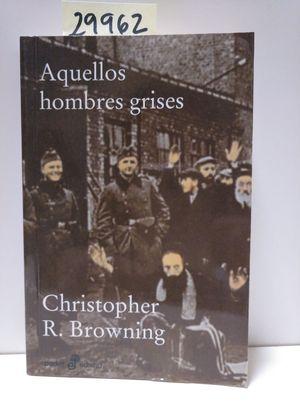 AQUELLOS HOMBRE GRISES