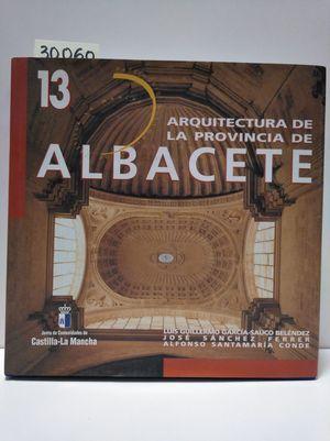 ARQUITECTURA DE LA PROVINCIA DE ALBACETE