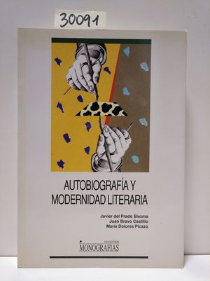 AUTOBIOGRAFIA Y MODERNIDAD