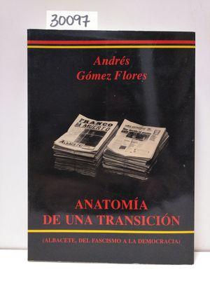 ANATOMÍA DE LA TRANSICIÓN