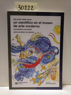 UN CIENTÍFICO EN EL MUSO DE ARTE MODERNO