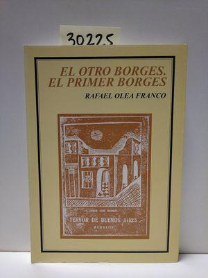 EL OTRO BORGES : EL PRIMER BORGES