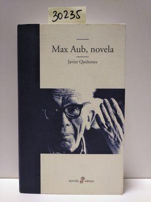 MAX AUB, NOVELA