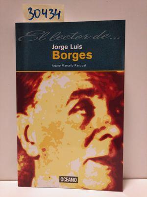 EL LECTOR DE JORGE LUIS BORGES