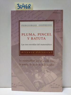 PLUMA, PINCEL Y BATUTA