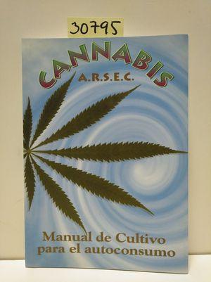 CANNABIS. MANUAL DE CULTIVO PARA EL AUTOCONSUMO