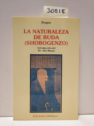 LA NATURALEZA DE BUDA (SHOBOGENZO)