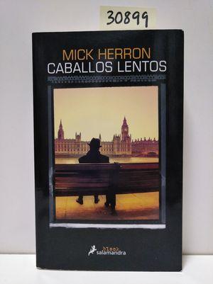 CABALLOS LENTOS