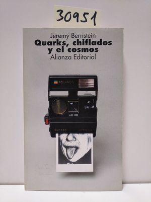 QUARKS, CHIFLADOS Y EL COSMOS