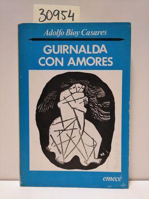 GUIRNALDA CON AMORES