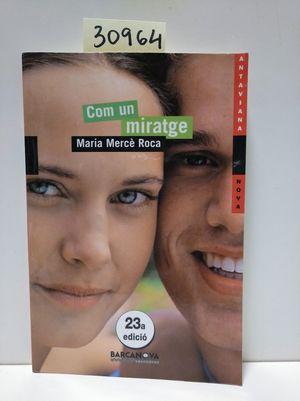 COM UN MIRATGE