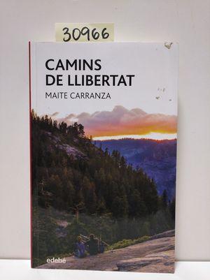 CAMINS DE LLIBERTAT