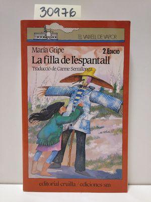 FILLA DE L' ESPANTALL, LA